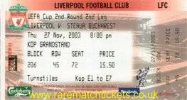 2003-04 uefa r2 2nd LIVERPOOL 1 ST BUCHAREST 0 (unused) [kop]